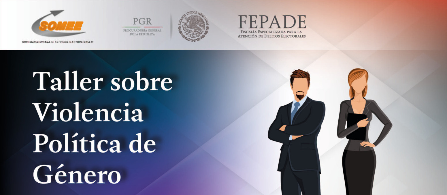 Taller sobre Violencia Política de Género (FEPADE).
