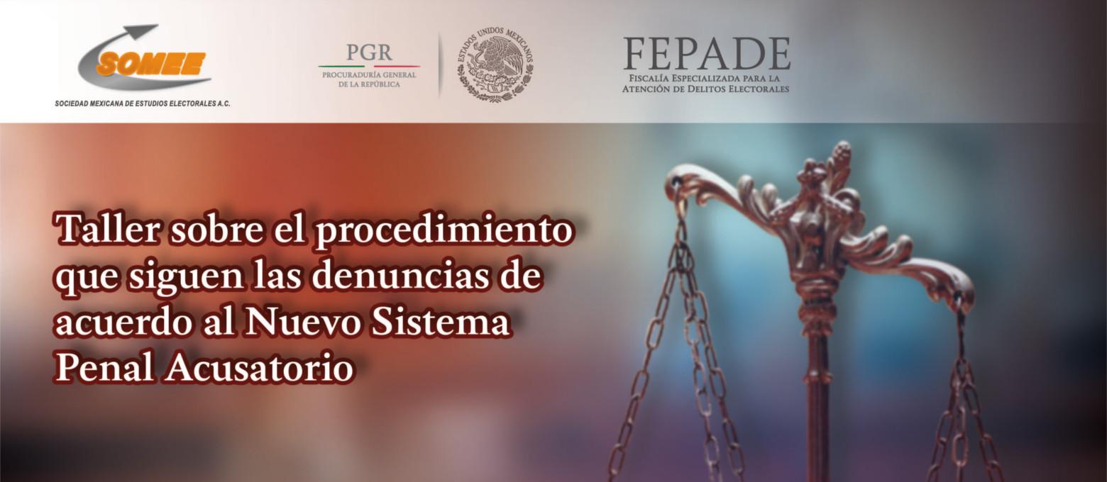 Taller sobre el procedimiento que siguen las denuncias de acuerdo al nuevo sistema penal acusatorio.