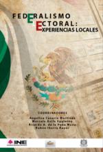 Federalismo Electoral: Experiencias Locales