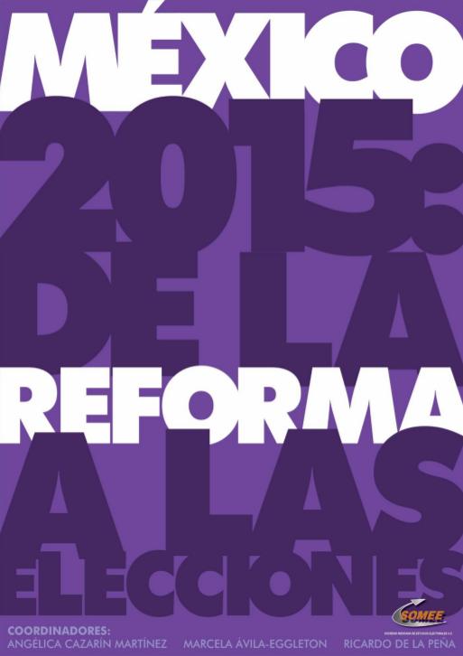 México 2015: De la reforma a las elecciones